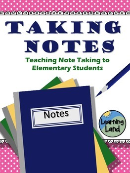 Taking Notes in the Elementary Classroom