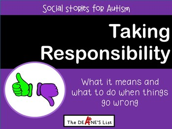 Taking Responsibility: A Social Story