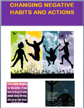 Changing Negative Habits and Actions- lesson, activity