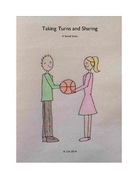 Taking Turns and Sharing: A Social Story
