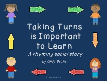 Taking Turns is Important to Learn: A rhyming social story