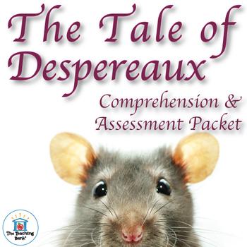 The Tale of Despereaux Comprehension and Assessment Bundle