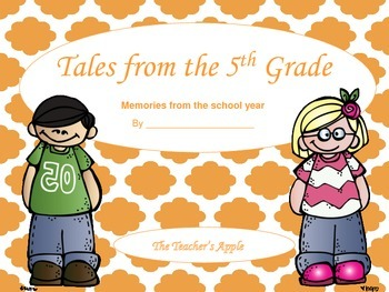 Tales of 5th Grade End of Year Favorites
