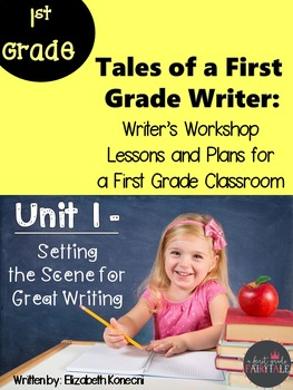 Unit 1- Tales of a First Grade Writer- Setting the Scene f