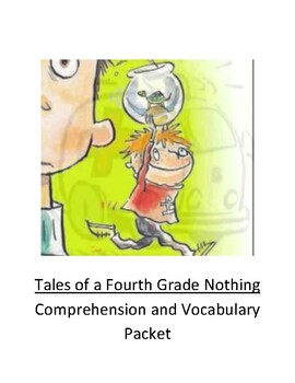 Tales of a Fourth Grade Nothing Comprehension and Vocabula
