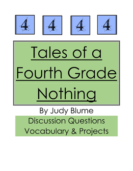 Tales of a Fourth Grade Nothing:  Discussion Questions and