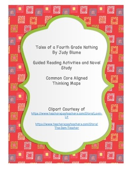 Tales of a Fourth Grade Nothing Novel Study with Guided Re