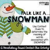 Talk Like a Snowman - A Context Clue Activity
