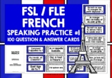 FRENCH SPEAKING PRACTICE (1) - 50 Q & A PROMPT CARDS & ACTIVITIES