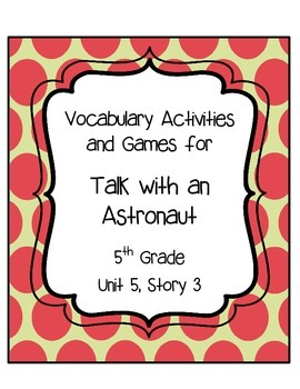 Talk with an Astronaut Vocabulary Games and Activities Uni