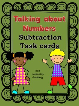 Talking About Numbers Task Cards Subtraction