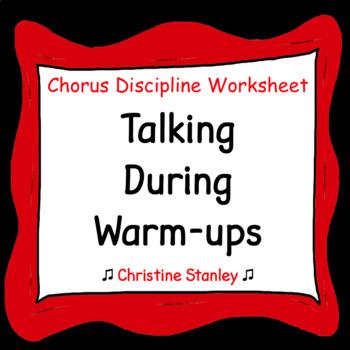 Talking During Warm-ups Chorus Discipline Worksheet