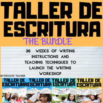 Taller de escritura :Writing Bundle Complete in Spanish un