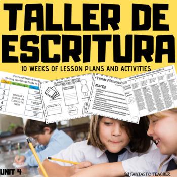 Taller de escritura/ Writing workshop in Spanish unit 4 (2016)