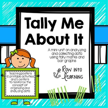 Tally Me About It - A mini-unit on collecting data