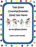 Tally Snow!  Counting Snowmen Using Tally Marks