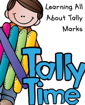 Tally Time- Learning All About Tally Marks