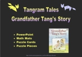 Tangram Tales: Grandfather Tang's Story -  PowerPoint, Mat