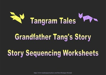 Tangram Tales - Grandfather Tang's Story - Story Sequencin