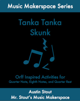 Tanka Tanka Skunk: An Orff Lesson Focusing on Rhythm