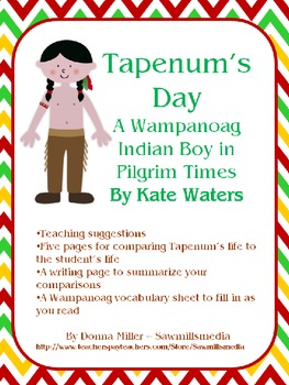 Tapenum's Day - Comparing Life Today to a Wanpanoag Indian
