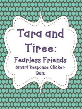Tara and Tiree Smart Response Clicker Quiz