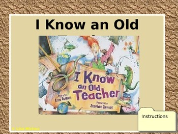 Targeted Vocabulary:  I Know an Old Teacher