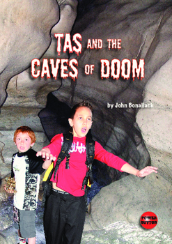 Tas and the Caves of Doom– Easy-reading adventure for relu