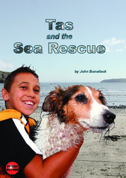 Tas and the Sea Rescue – Easy-reading adventure for reluct
