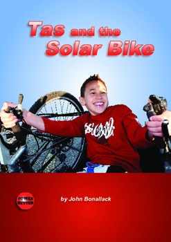 Tas and the Solar Bike – Easy-reading adventure for reluct