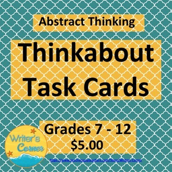 Thinkabout Writing Task Cards, Higher Level Thinking Skill