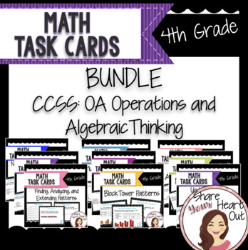 4th Grade Math Task Card Bundle- CCSS OA- Operations and A