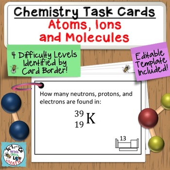 Chemistry Task Cards Introduction to Periodic Table, Atoms
