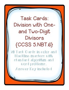 Task Cards: Divide Whole Numbers [with 1- and 2-digit divi