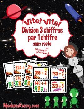 Task Cards In French:Vite Vite Division 3 Chiffres Par 1 C