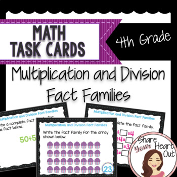 4th Grade Math Task Cards- Multiplication and Division Fac