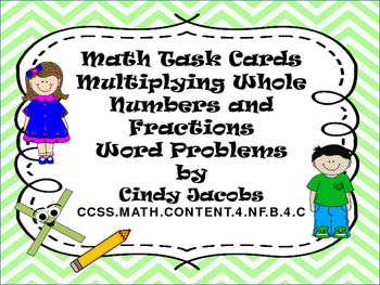 Task Cards Multiplying Whole Numbers and Fractions Word Problems
