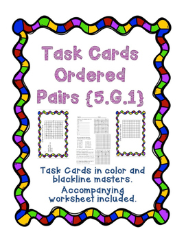 Task Cards: Ordered Pairs with Accompanying Worksheet [5.G.1]