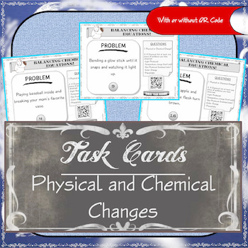 Task Cards (Physical Change and Chemical Change)
