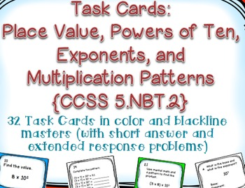Task Cards: Place Value [Powers of Ten, Exponents, and Pat