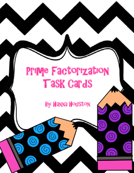 Task Cards - Prime Factorization