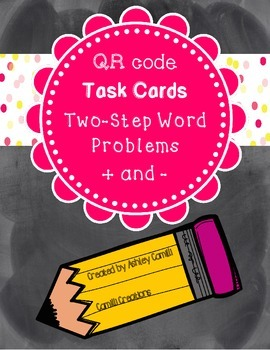 Task Cards: QR CODES Two Step Addition and Subtraction Problems