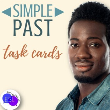 Simple Past:  Task Cards