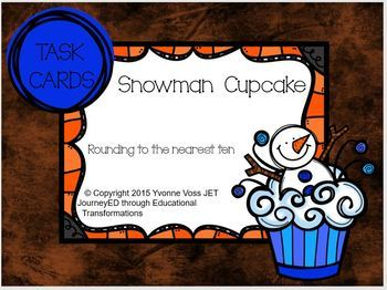 Task Cards Snowman Cupcake Rounding to the nearest Ten