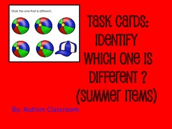 Task Cards- Summer Items (Which One is Different?) By: Aut