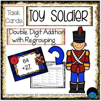 Task Cards Toy Soldier Double Digit Addition with Regrouping