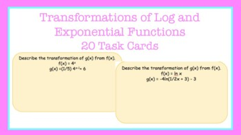 Task Cards: Transformations on Log and Exponential Functions
