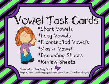 Vowel Task Cards - Short, Long and R-controlled Vowels