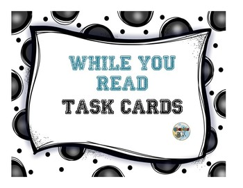 While You Read Task Cards: small tasks for reluctant readers