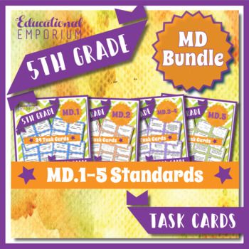 5th Grade Math Task Cards Bundle for ALL Measurement and D
